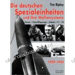Die deutschen Spezialeinheiten und ihre Waffensysteme 1939-1945  Pozostałe