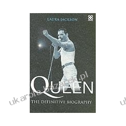 Queen The Definitive Biography Jackson Laura Politycy