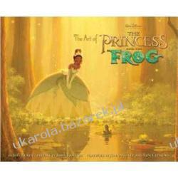 The Art of the Princess and the Frog Jeff Kurtti, John Lasseter Zagraniczne
