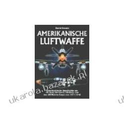 Amerikanische Luftwaffe Donald David lotnictwo amerykańskie Kampanie i bitwy