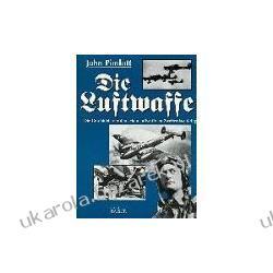 Die Luftwaffe Pimlott John lotnictwo niemieckie Kalendarze książkowe
