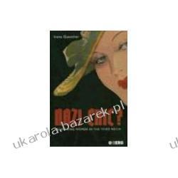 Nazi 'Chic'? Fashioning Women in the Third Reich Guenther Irene Kalendarze ścienne