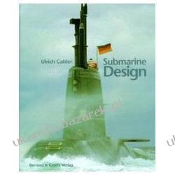 Submarine Design Entwurf Konstruktion und Bau von Unterseebooten Gabler Ulrich Politycy