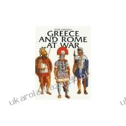 Greece and Rome at War Connolly Peter Grecja i Rzym na wojnie GREENHILL BOOKS Pozostałe