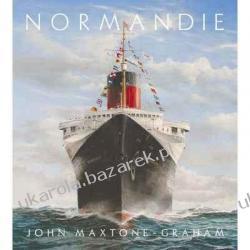 Normandie: France's Legendary Art Deco Ocean Liner  John Maxtone-Graham Kalendarze ścienne