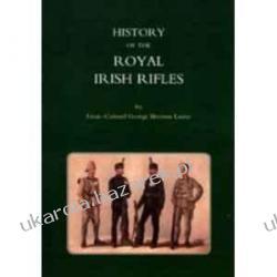 HISTORY OF THE ROYAL IRISH RIFLES Kalendarze ścienne