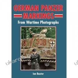 German Panzer Markings: From Wartime Photographs Ian Baxter Kalendarze ścienne