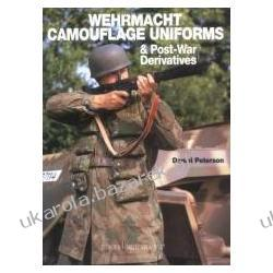 Wehrmacht Camouflage Uniforms and Post-War Derivitaves Peterson Daniel