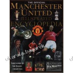 The Official Manchester United Illustrated Encyclopedia Deutsch Andre football piłka nożna
