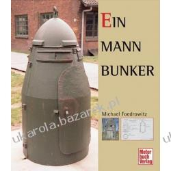 Ein-Mann-Bunker Splitterschutzbauten und Brandwachenstände Foedrowitz Michael bunkier bunkry schron jednoosobowy bunkier