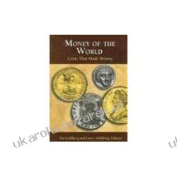 Money of the World Coins That Made History WHITMAN PUB LLC