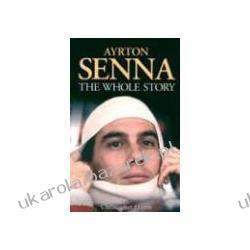 Ayrton Senna The Whole Story Haynes Publishing Hilton Christopher