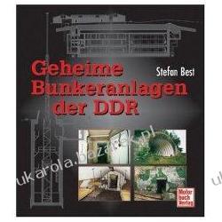 Geheime Bunkeranlagen der DDR Best Stefan Historyczne