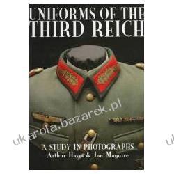 Uniforms of the Third Reich A Study in Photographs Hayes Pozostałe albumy i poradniki