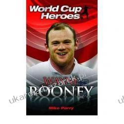 Wayne Rooney (World Cup Heroes) Sue Evison