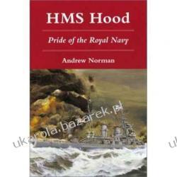 HMS Hood Pride of the Royal Navy Dr Andrew Norman Kalendarze ścienne