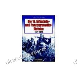 Die 18 Infanterie und Panzergrenadierdivision 1934-1945  Engelmann Joachim Kalendarze ścienne