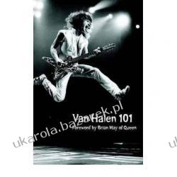 Van Halen 101: Foreword by Brian May of Queen Abel Sanchez Pozostałe