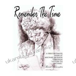 Remember the Time: A True Intimate Look at Michael Jackson Theresa J Gonsalves Pozostałe