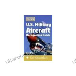 Jane's U.S. Military Aircraft Recognition Guide Holmes Tony Zagraniczne
