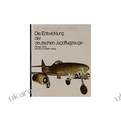 Die Entwicklung der deutschen Jagdflugzeuge Kosin Rüdiger
