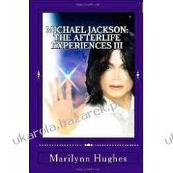 Michael Jackson: The Afterlife Experiences III The Confessions of Michael Jackson Marilynn Hughes Kalendarze ścienne