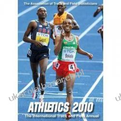Athletics 2010: The International Track and Field Annual Peter Matthews Usain Bolt