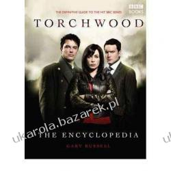 "The Torchwood Encyclopedia ""Torchwood"" Gary Russell Adresowniki, pamiętniki"