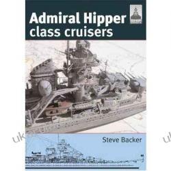 Admiral Hipper Class Cruisers ShipCraft Steve Backer Podręczniki i ćwiczenia