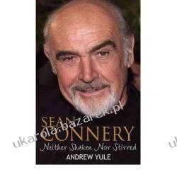 Sean Connery: Neither Shaken Nor Stirred Andrew Yule Kalendarze ścienne
