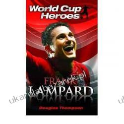 Frank Lampard (World Cup Heroes) Douglas Thompson