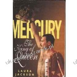 "Mercury: The King of ""Queen"" Laura Jackson Pozostałe"