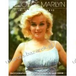 The joy of Marilyn: In the camera eye Sam Shaw Albumy i czasopisma