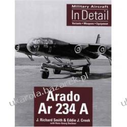 Military Aircraft in Detail Arado Ar 234 A  Historyczne
