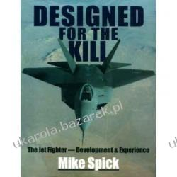 Designed for the Kill Mike Spick Lotnictwo
