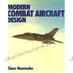 Modern Combat Aircraft Design: Technology and Function Klaus Hunecke