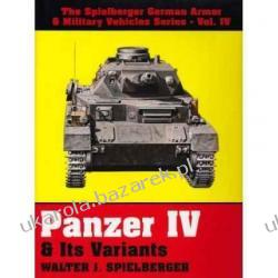 Panzer IV and Its Variants Walter J. Spielberger Edward Force