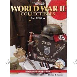 Warmans World War II Collectibles Identification & Price Guide  Zagraniczne