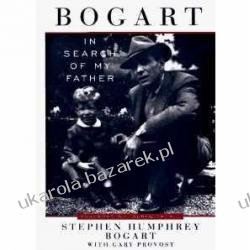 Bogart: In Search of My Father Stephen Humphrey Bogart, With Gary Provost, Lauren Bacall