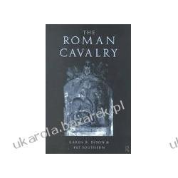 The Roman Cavalry Southern Pat Dixon Karen R Kawaleria