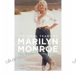 The Final Years of Marilyn Monroe: The Amazing True Story Kalendarze ścienne