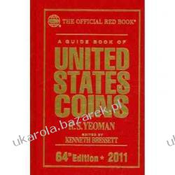 A Guide Book of United States Coins: The Official Red Book 2011 64th edition Pozostałe