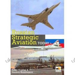 Russian Strategic Aviation Today Yefim Gordon Dmitriy Komissarov Kalendarze ścienne