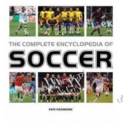 The Complete Encyclopedia of Soccer Keir Radnedge Bobby Robson