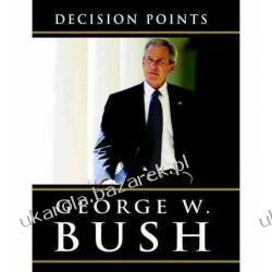 Decision Points George W Bush Pozostałe