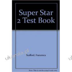 Super Star 2: Test Book Fiona Stafford Pozostałe