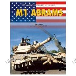 M1 Abrams Debay Yves Baltzer Eric czołg czołgi świata militaria pojazdy bojowe Kalendarze ścienne