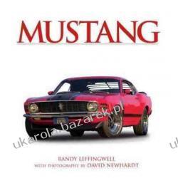Mustang Randy Leffingwell David Newhardt