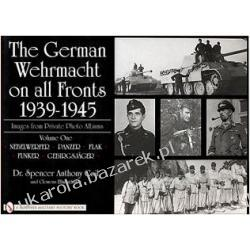 The German Wehrmacht on All Fronts 1939-1945 Images from Private Photo Albums Dr. Spencer Anthony Coil Clemens Ellmauthaler Pozostałe