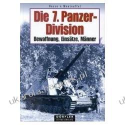 Die 7. Panzer-Division Manteuffel Hasso von